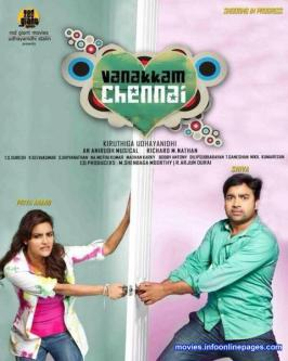Vanakkam Chennai is an tamil forthcoming comedy entertainer,Mirchi Shiva and Priya Anand are playing lead roles in this movie.