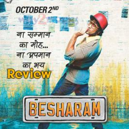 The number of times Ranbir Kapoor, that simmering restless bundle of unstoppable talent, calls himself 'besharam' (shameless) in this movie is not funny. And with good reason, one might add.  The plot is evidently written as a back-handed homage to the 1980s and 90s cinema of outlandish logistics where coincidences covered up for the lack of a sound sense in the script, and every actor screamed his or her dialogues to conceal the embarrassment of doing stuff that no one with an iota of intelligence would attempt.