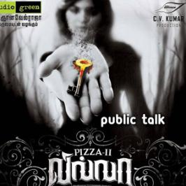 Way2movies is back with Pizza 2 public talk. Deepan Chakravarthy directed horror thriller Pizza 2: Villa opened to housefull shows on Childrens Day in Tamil Nadu, Bangalore, Mumbai and US.