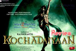 Way2movies exclusively presents Kochadaiiyaan Movie Review. After getting postponed for couple of times, Kochadaiiyaan has finally hit the screens worldwide today, on 23rd May. Superstar Rajinikanth's magnum opus Kochadaiiyaan is the first Indian film caned using Motion Capture Technology, which al