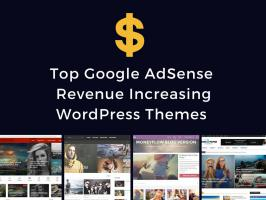 If you really want to have increased income via AdSense ads, then you need have a look at these 5 top Google AdSense revenue increasing WordPress themes 2015