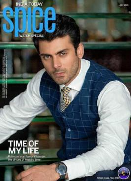 Fawad Khan and Good Times on India Today Spice Magazine July 2015.When it is time for a person to shine, he will! This can be said to be true in the case of