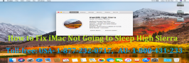 To know How to solve iMac Not Going to Sleep High Sierra read this blog post or call #1-877-232-0717 for online help. The right steps for solving the issue of iMac not going to sleep High Sierra is briefly explained here by the computer experts with online support to fix Apple iMac computer problems.