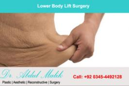 Lower body lift surgery in Lahore @surgical Clinic Lahore Pakistan. Find plasticSurgery Body lift, thigh lift, facelift by PlasticSurgeon in Lahore Pakistan