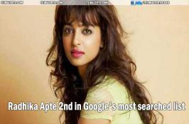 Radhika Apte stood in the second place in the Google's list of most searched in India