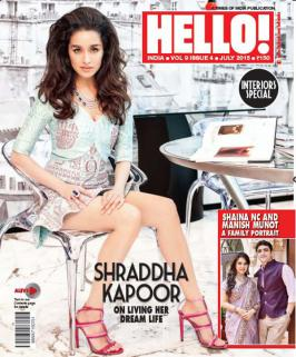 Shraddha Kapoor on Cover Hello India Magazine and Photo-shoot July 2015.Ever since spoke her first lines in the movie, Aashiqui 2