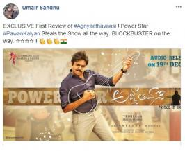 Pavan Kalyan's Agnyaathavaasi First Review & Rating By Umair Sandhu Member of UK Censor Board, has posted Agnyaathavaasi Review, Agnyaathavaasi Rating, directed by Trivikram Srinivas and produced by S Radha Krishna in which Keerthy Suresh & Anu Emmanuel are playing the female lead.