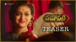 The most anticipated biopic Mahanati Official Teaser has been released. The First look of Keerthy Suresh as legendary actress Savitri also has been revealed. Keerthy Suresh looks surprisingly similar to Mahanati Savitri with her retro style attire and make-up. Watch Mahanati Trailer, Mahanati Teaser