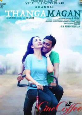 Get latest song lyrics from thanga magan . Thanga Magan features Dhanush, Samantha, Amy in the lead roles.