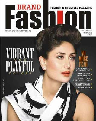 Kareena Kapoor On Brand Fashion Magazine Mar 2013 Coverpage ~ Cinemaawood