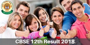 CBSE Board 12th Result 2018, XII Arts Commerce Science Results Date