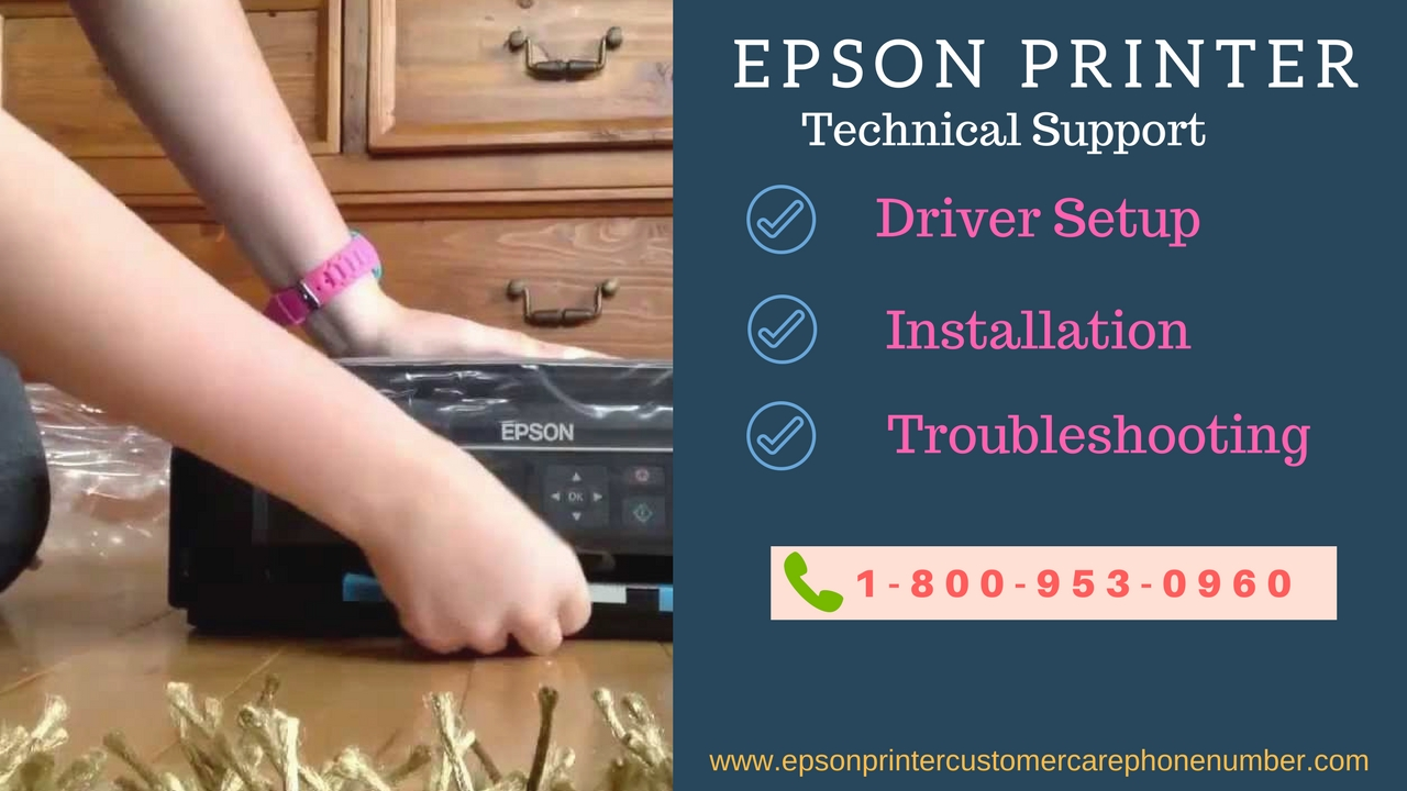 1-800-953-0960 Epson Printer Driver Setup | Installation Support Phone Number