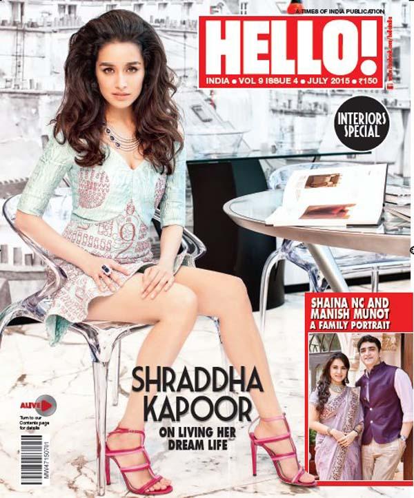 Shraddha Kapoor on Cover Hello India Magazine and Photo-shoot July 2015 | Lahoripoint.com