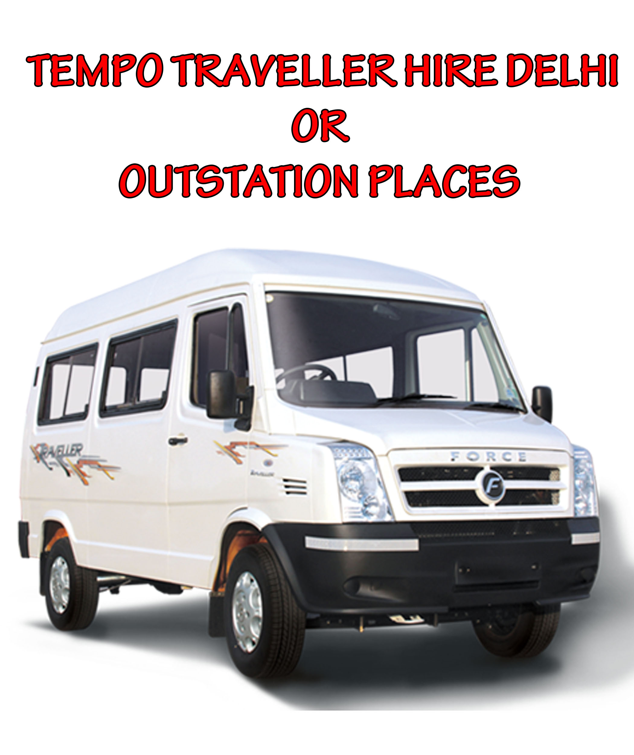 15 Seater Tempo Traveller Hire Delhi to Other States
