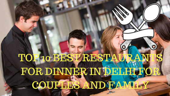Best Restaurants In Delhi