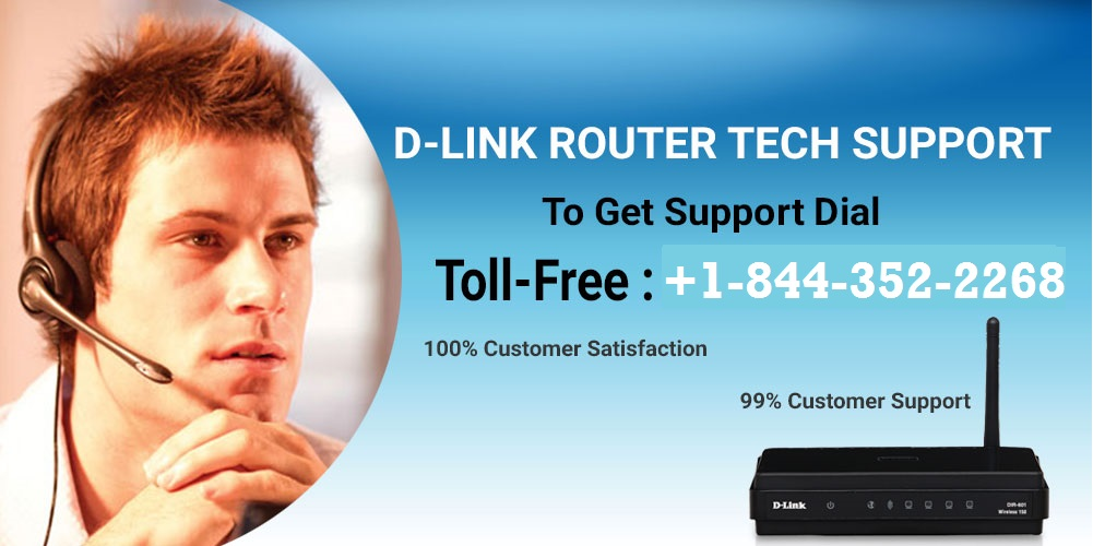 Dlink Router Customer Service Support +1-844-352-2268