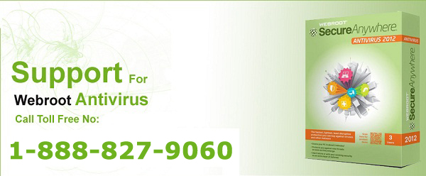 Dial: 1-888-827-9060 Webroot Customer  Support